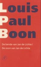 Louis Paul  Boon De bende van Jan de Lichte & De zoon van Jan de Lichte (POD)