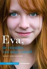 Mario Demesmaeker , Eva, de vriendin van mijn vriend