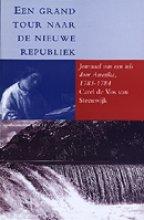 C. de Vos van Steenwijk , Een grand tour naar de nieuwe republiek