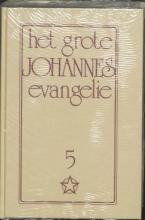 J. Lorber , Grote johannes evangelie 5