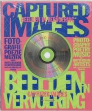 Beelden in vervoering=Captured images + CD