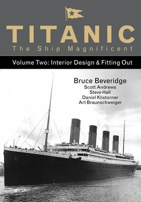 Bruce Beveridge,   Scott Andrews,   Steve Hall,   Daniel Klistorner,Titanic the Ship Magnificent - Volume Two