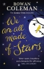 Rowan Coleman, We Are All Made of Stars