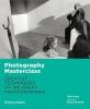 P. Lowe, Photography Masterclass