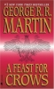 <b>Martin, George R.R.</b>,A Feast for Crows