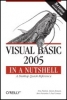 Tim Patrick, et al, Visual Basic 2005 in a Nutshell