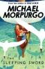 Morpurgo, MICHAEL, The Sleeping Sword
