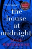 Whitehouse, Lucie, House at Midnight
