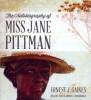 Gaines, Ernest J., The Autobiography of Miss Jane Pittman