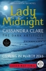 <b>C. Clare</b>,The Dark Artifices Lady Midnight