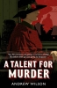 Andrew Wilson, Talent for Murder