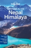 Lonely Planet, Trekking in the Nepal and Himalaya part 10th Ed