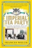Welch, Frances, Imperial Tea Party