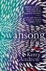 Kerry Andrew, Swansong
