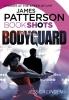 Patterson, James, Bodyguard