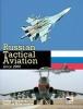 Dmitriy Komissarov,   Yefim Gordon, Russian Tactical Aviation