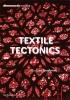 Textile Tectonics, research & design