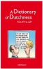 R.J.  Pascoe, A.  Daruvalla, A Dictionary of Dutchness