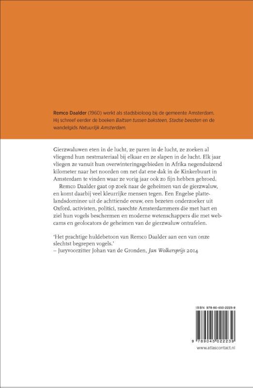 Remco Daalder,De gierzwaluw