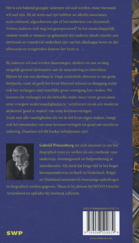 Gabriel Prinsenberg,In de middag van het leven
