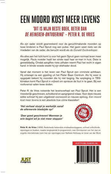 Peter R. De Vries,Een moord kost meer levens