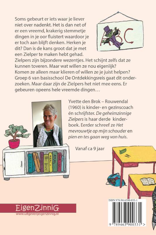 Yvette den Brok-Rouwendal,De geheimzinnige Zielpers