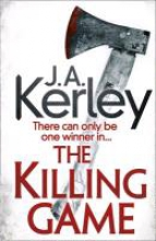 Kerley, J. A. The Killing Game