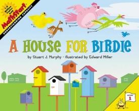 Murphy, Stuart J. A House for Birdie