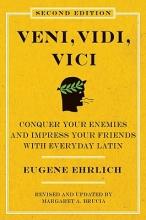 Ehrlich, Eugene,   Brucia, Margaret A. Veni, Vidi, Vici