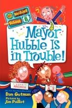 Gutman, Dan Mayor Hubble Is in Trouble!