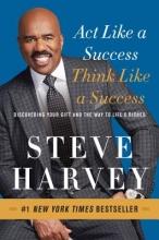 Steve Harvey Act Like a Success, Think Like a Success