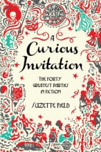 Field, Suzette A Curious Invitation