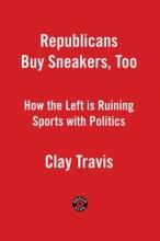 Travis, Clay Republicans Buy Sneakers Too