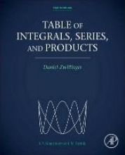 Daniel (Rensselaer Polytechnic Institute, Troy, NY, USA) Zwillinger Table of Integrals, Series, and Products
