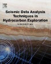 Onajite, Enwenode Seismic Data Analysis Techniques in Hydrocarbon Exploration
