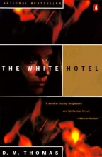 Thomas, D. M. The White Hotel