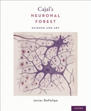 DeFelipe, Javier Cajal`s Neuronal Forest