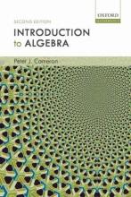 Peter J. (Professor of Mathematics, Queen Mary, University of London) Cameron Introduction to Algebra