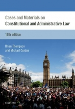 Thompson, Brian Cases & Materials on Constitutional & Administrative Law