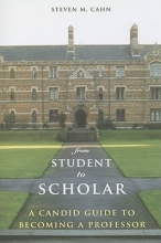 Steven M. Cahn From Student to Scholar