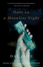 Sijie, Dai Once on a Moonless Night