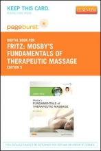 Fritz, Sandy Mosby`s Fundamentals of Therapeutic Massage - Pageburst E-Book on Vitalsource (Retail Access Card)