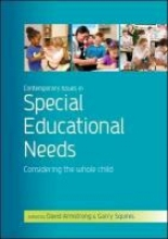 David Armstrong,   Garry Squires Contemporary Issues in Special Educational Needs: Considering the Whole Child