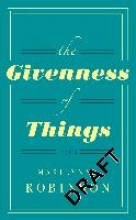 Marilynne,Robinson Givenness of Things