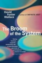 Wallace, David Foster Broom of the System