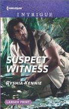 Kennie, Ryshia Suspect Witness