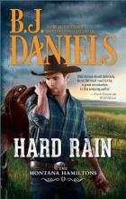 Daniels, B. J. Hard Rain