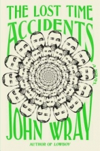 Wray, John The Lost Time Accidents