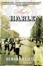 Haulsey, Kuwana Angel of Harlem