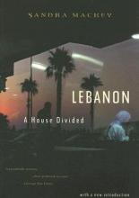 Mackey, Sandra Lebanon - A House Divided